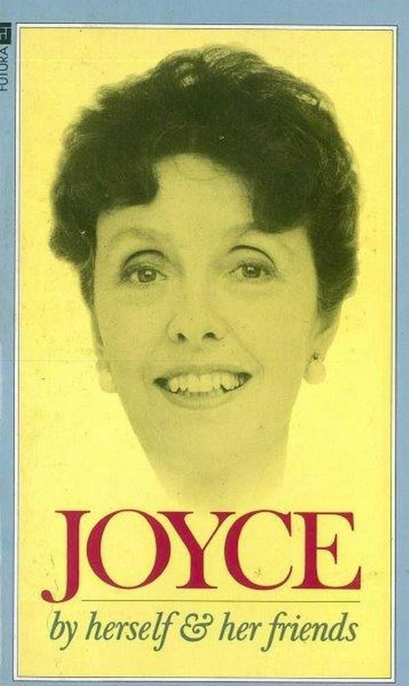 Joyce by Herself & Her Friends, Joyce Grenfell