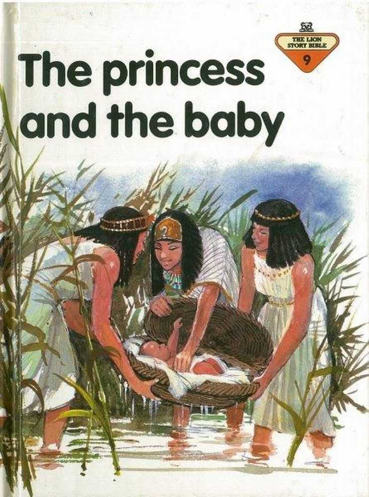 The Princess and the Baby [the Lion Story Bible 9], Penny Frank