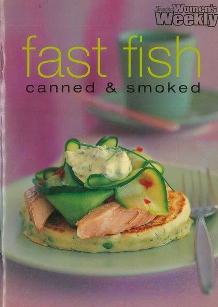 Fast Fish Canned & Smoked, Australian Women's Weekly