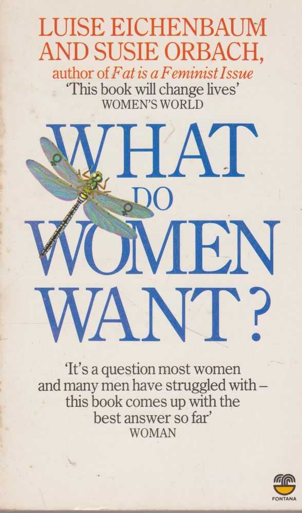 What Do Women Want?, Luise Eichenbaum and Susie Orbach