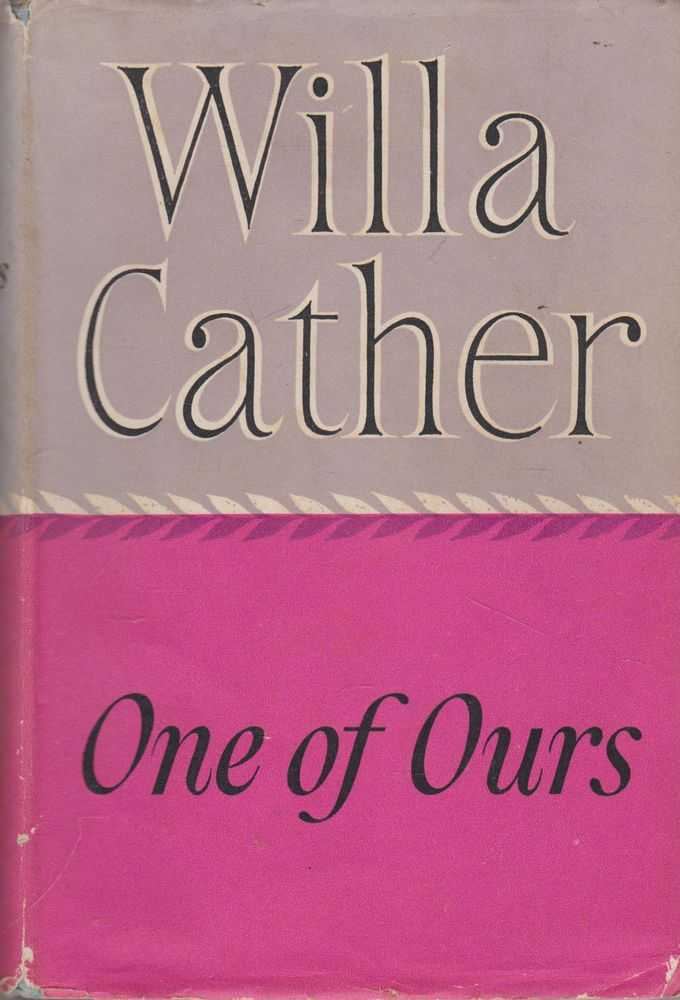 One Of Ours, Will Cather