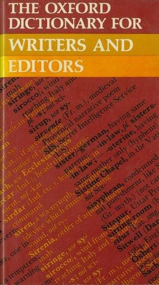 The Oxford Dictionary for Writers and Editors, The Oxford English Dictionary department [Compiled by]