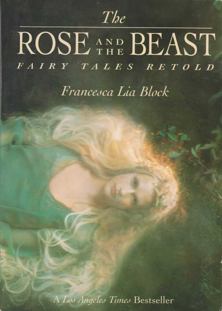 The Rose and The Beast: Fairy Tales Retold, Francesca Lia Block