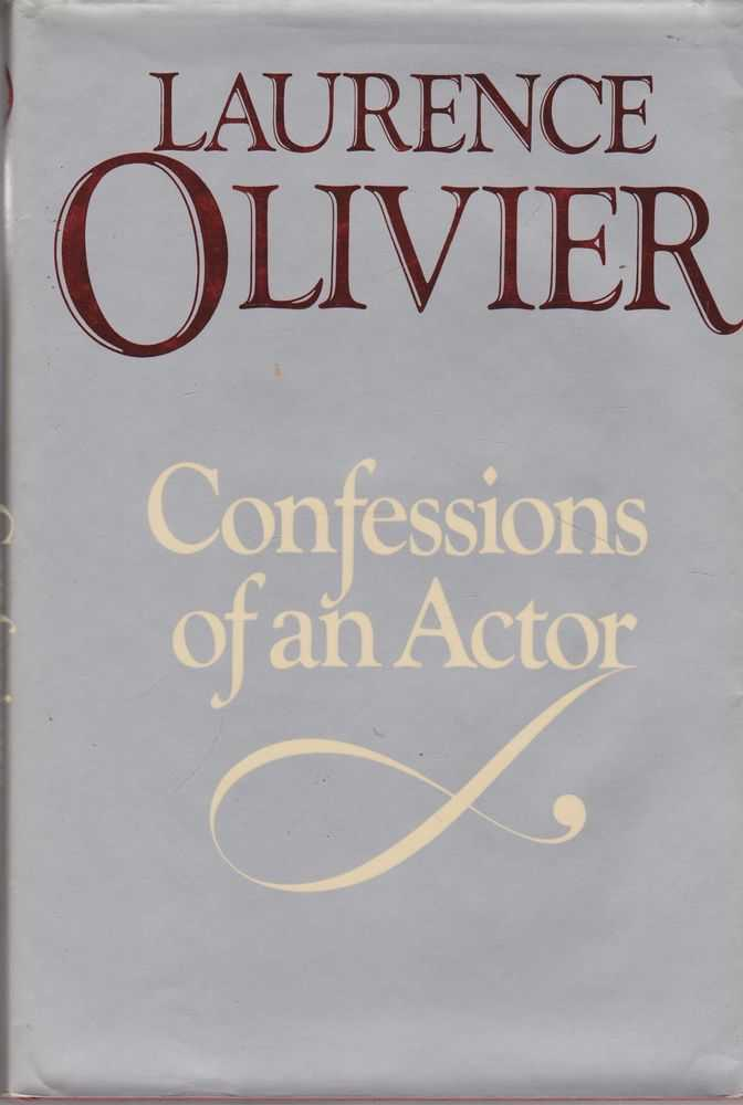 Confessions of an Actor, Laurence Olivier