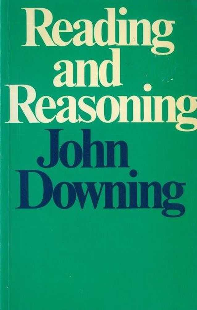 Reading and Reasoning, John Downing