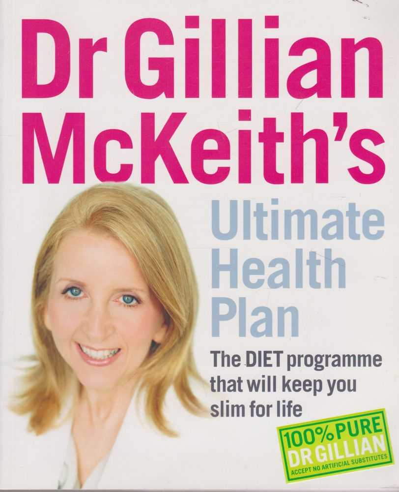 Dr Gillian McKeith's Ultimate Health Plan: The Diet Programme That Will Keep You Slim for Life, Dr Gillian McKeith