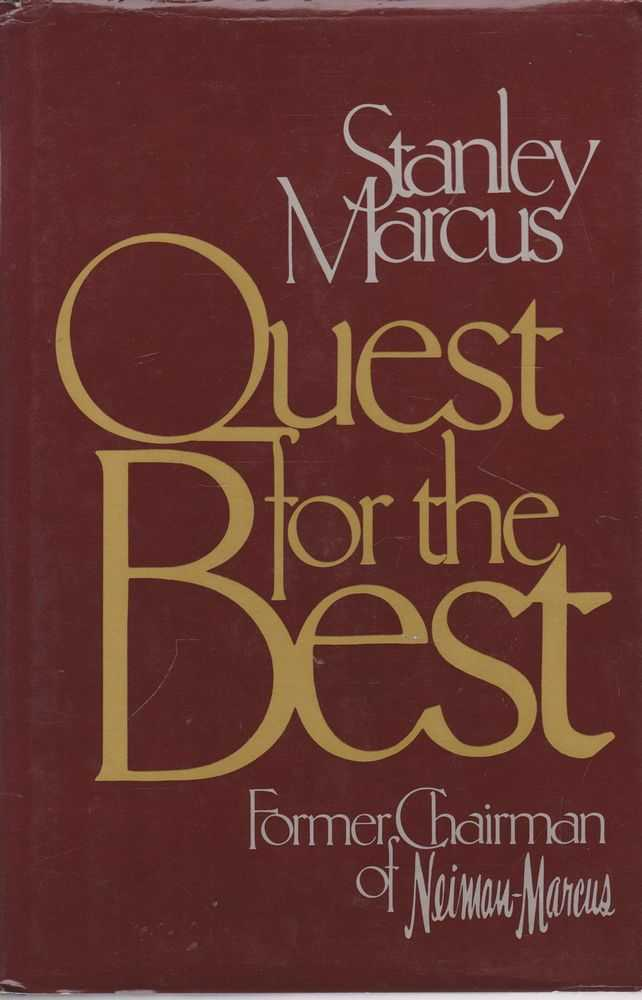 Quest for the Best, Stanley Marcus