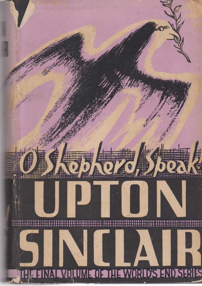 O Shepherd, Speak!, Upton Sinclair