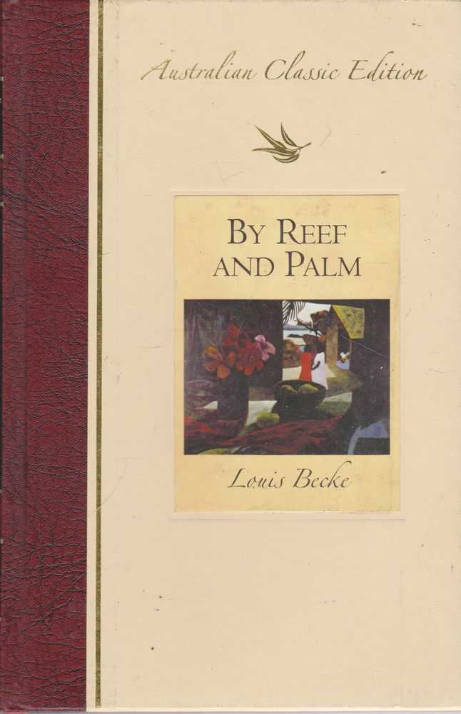 By Reef and Palm, Louis Becke
