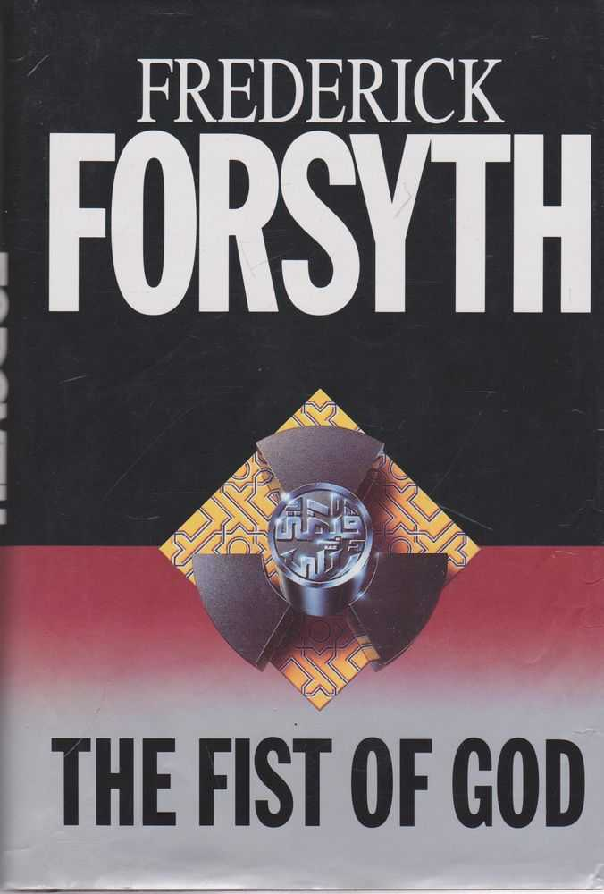 The Fist of God, Frederick Forsyth
