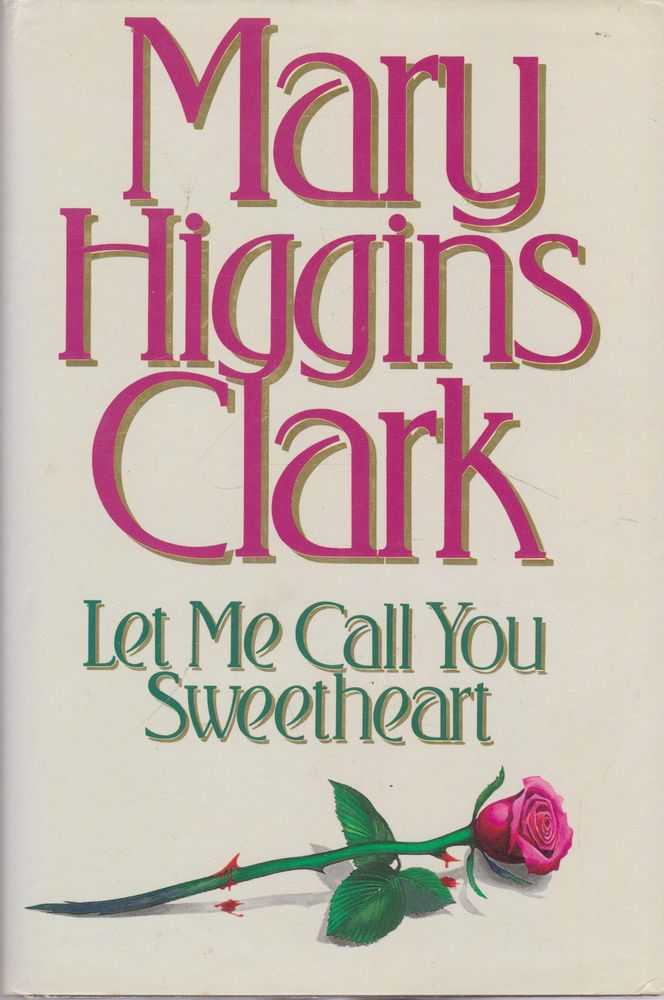 Let Me Call You Sweetheart, Mary Higgins Clark