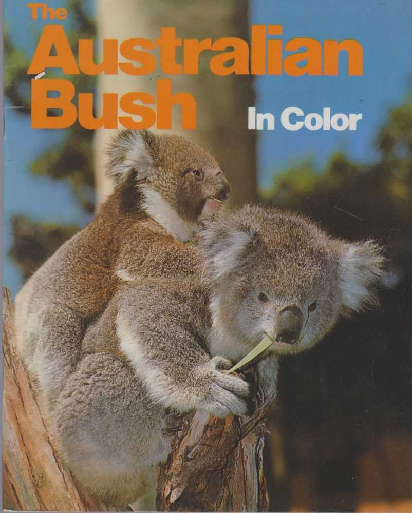 The Australian Bush in Color, Various Contributors