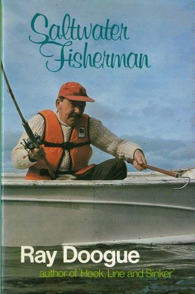 Saltwater Fisherman, Ray Doogue