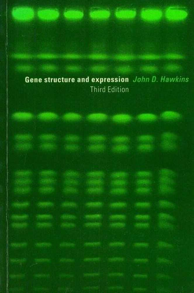 Gene Structure and Expression, John D. Hawkins
