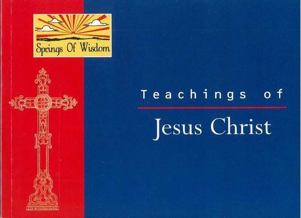 Teachings of Jesus Christ [Springs of Wisdom], Ajanta Chakravarty