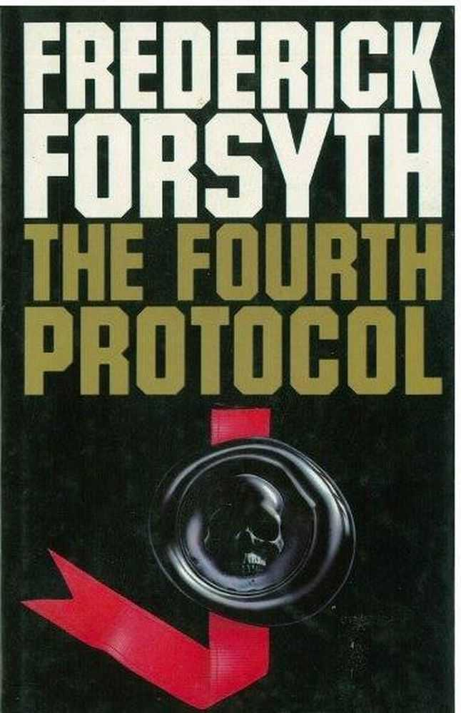 The Fourth Protocol, Frederick Forsyth