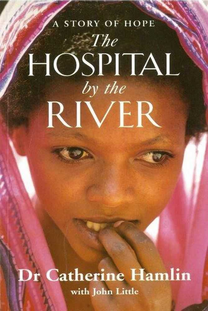 The Hospital By The River, Dr Catherine Hamlin