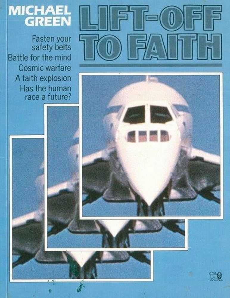 Lift-Off To Faith, Michael Green