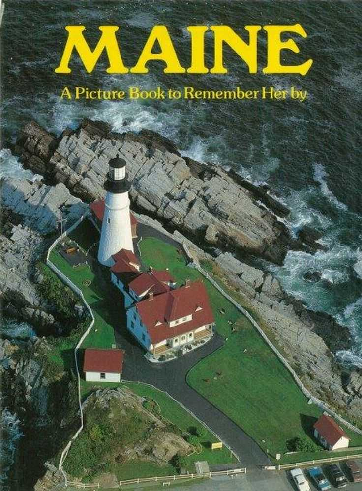 Maine: A Picture Book to Remember her by, Author Unknown