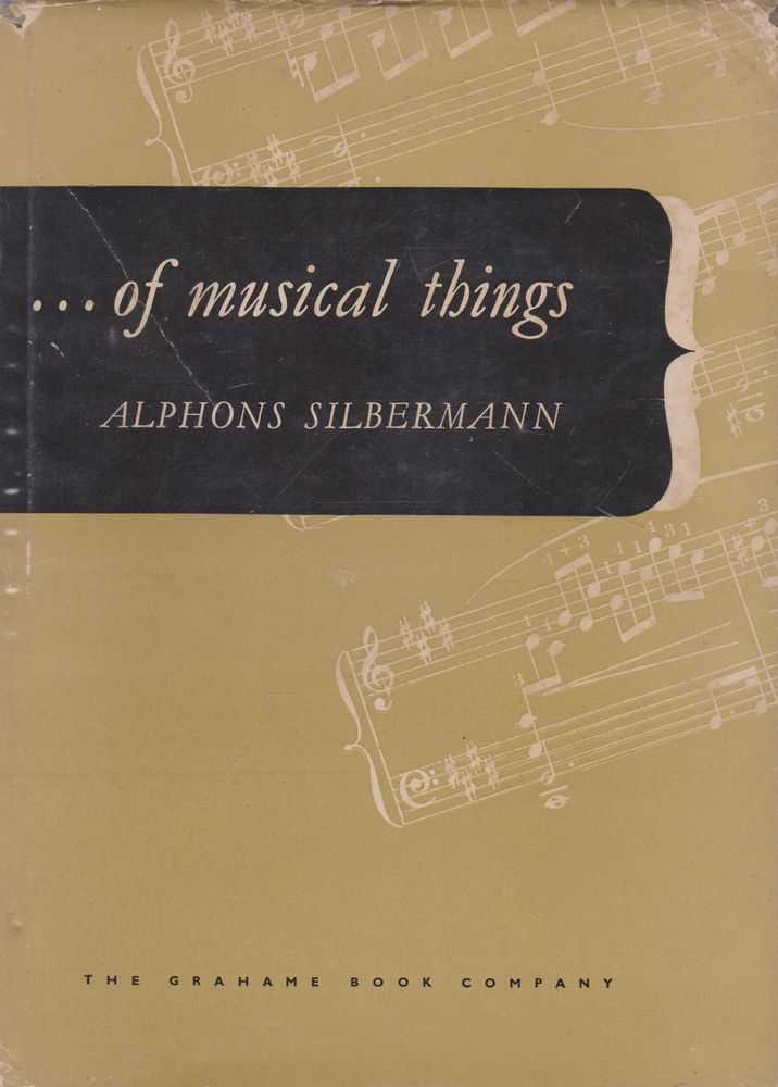 ...of Musical Things, Dr. Alphonos Silbermann