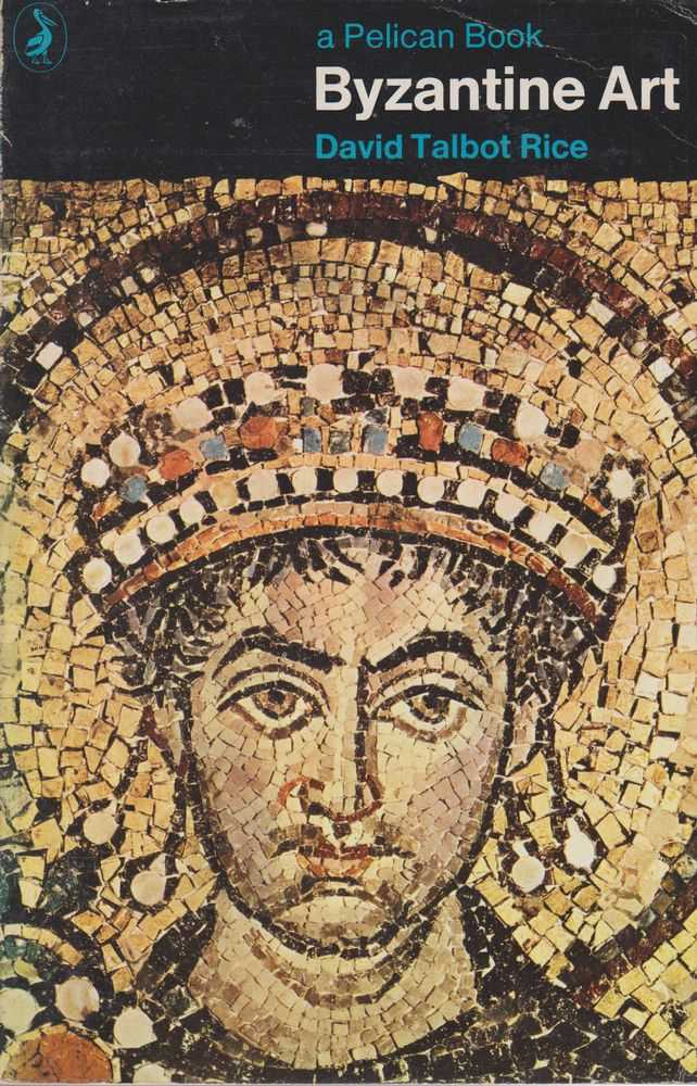 Byzantine Art, David Talbot Rice