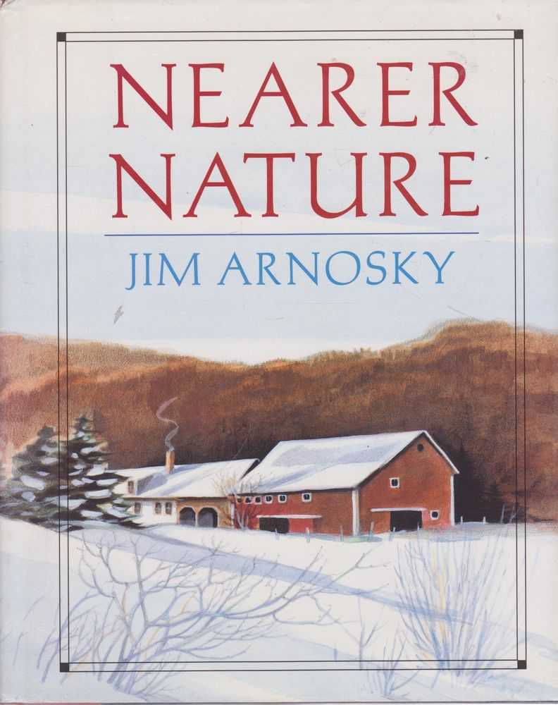Nearer Nature, Jim Arnosky
