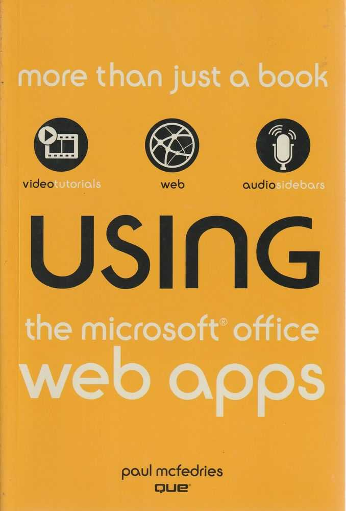 Using The Microsoft Office Web Apps, Paul McFedries