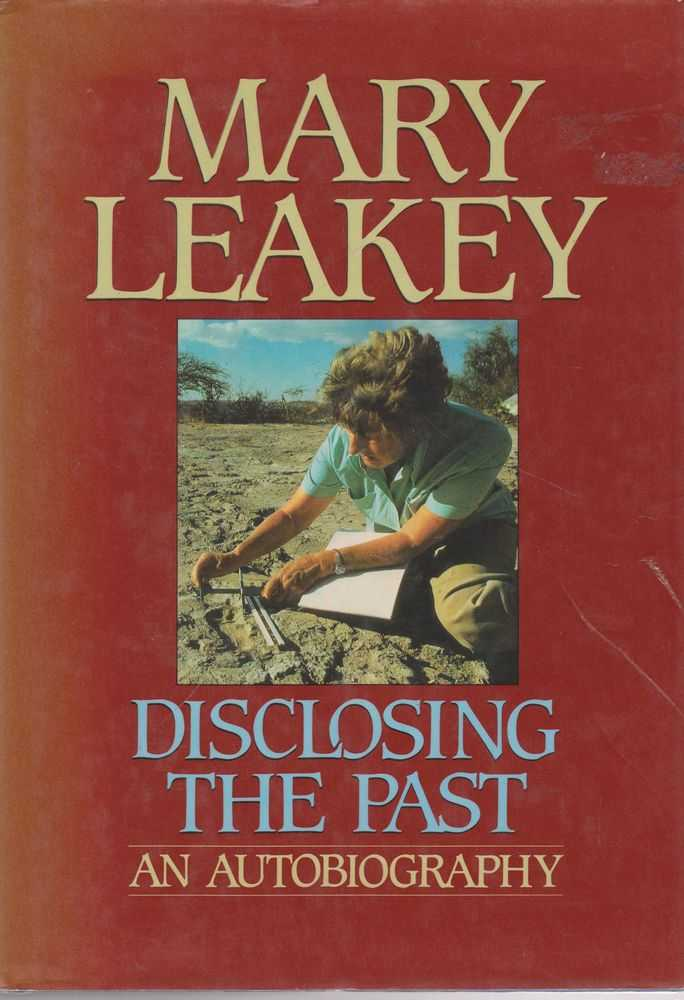 Disclosing the Past: An Autobiography, Mark Leakey