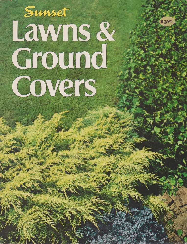 Sunset Lawns & Ground Covers, Editors of Sunset Books and Magazines