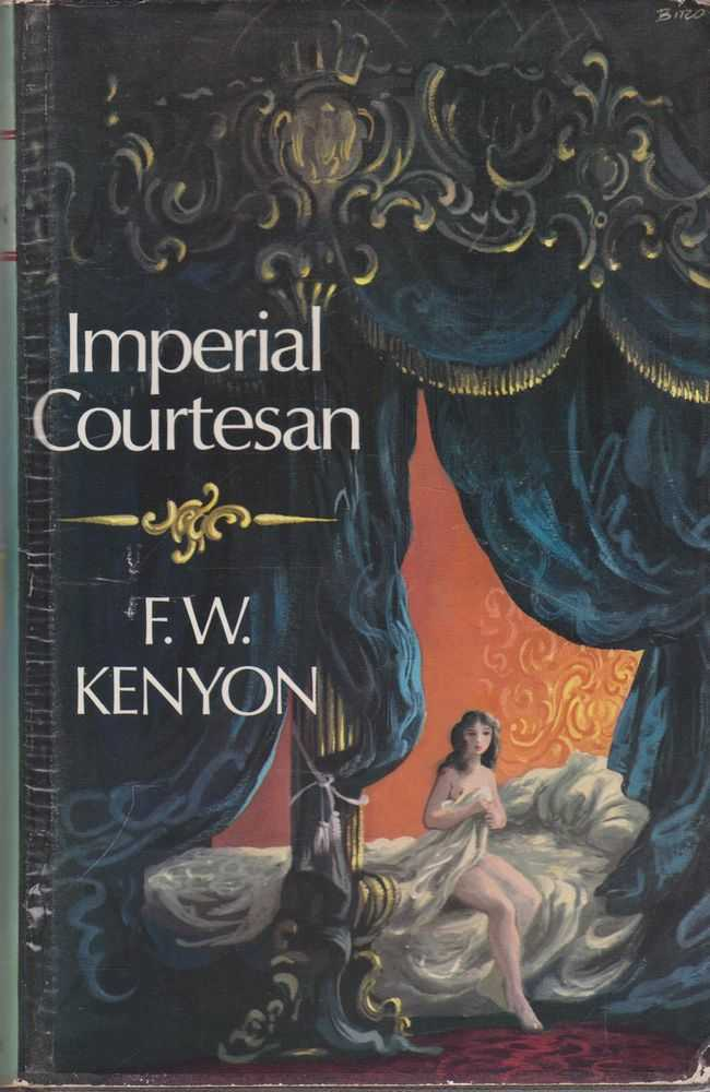 Imperial Courtesan, F. W. Kenyon