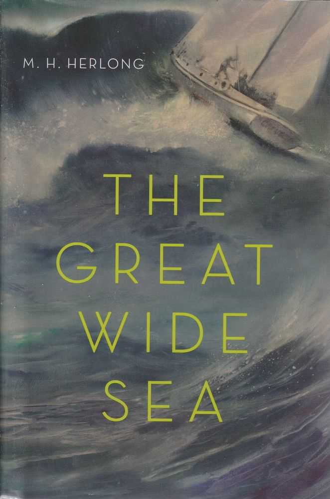 The Great Wide Sea, M.H. Herlong