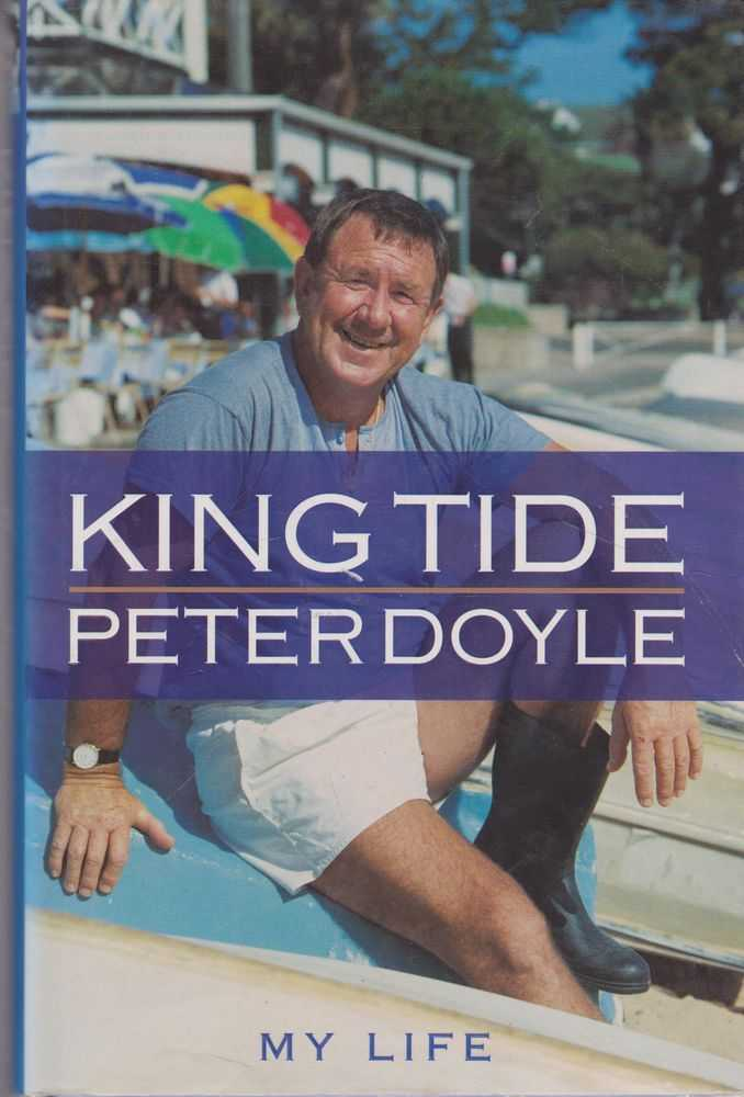 King Tide: My Life, Peter Doyle