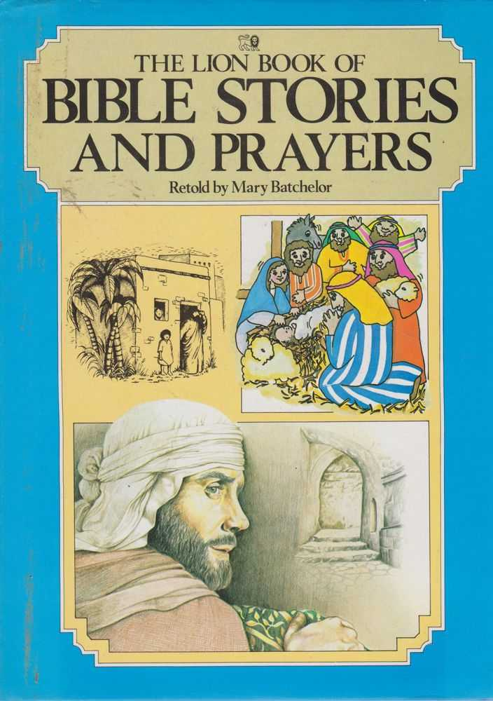 The Lion Book of Bible Stories and Prayers, Mary Batchelor [Retold]