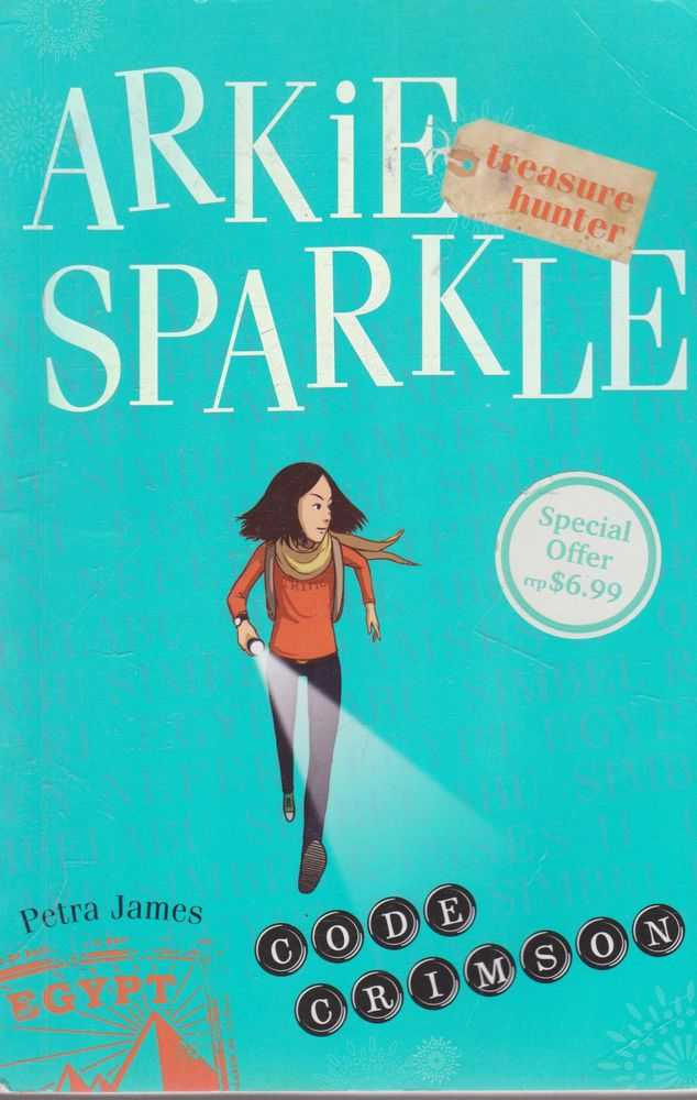Arkie Sparkle Treasure Hunter 1: Code Crimson, Petra James