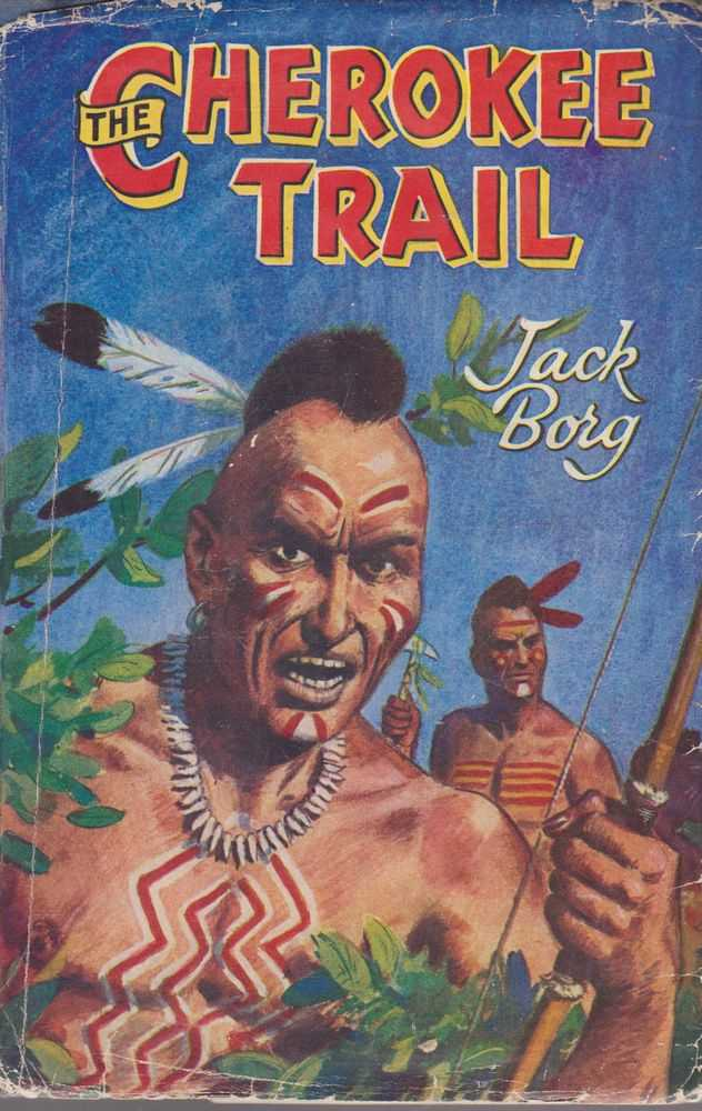 The Cherokee Trail, Jack Bork