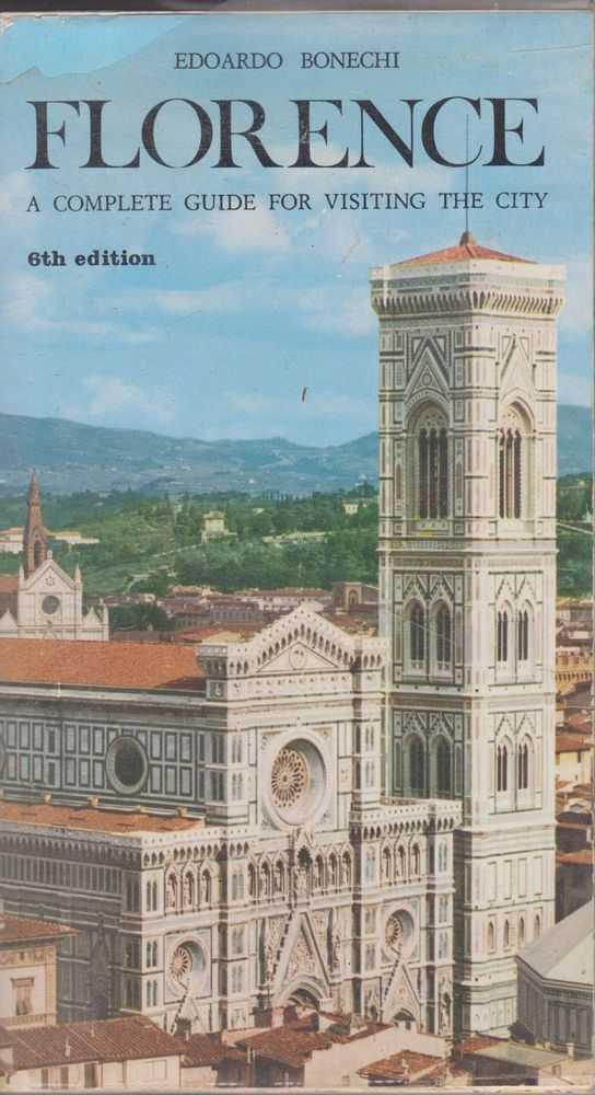 Image for Florence: A Complete Guide for Visiting The City