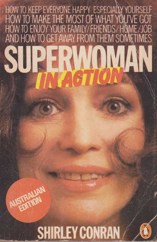 Superwoman In Action, Shirley Conran