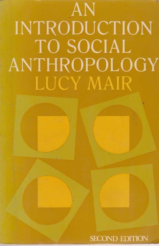 An Introduction to Social Anthropology, Lucy Mair