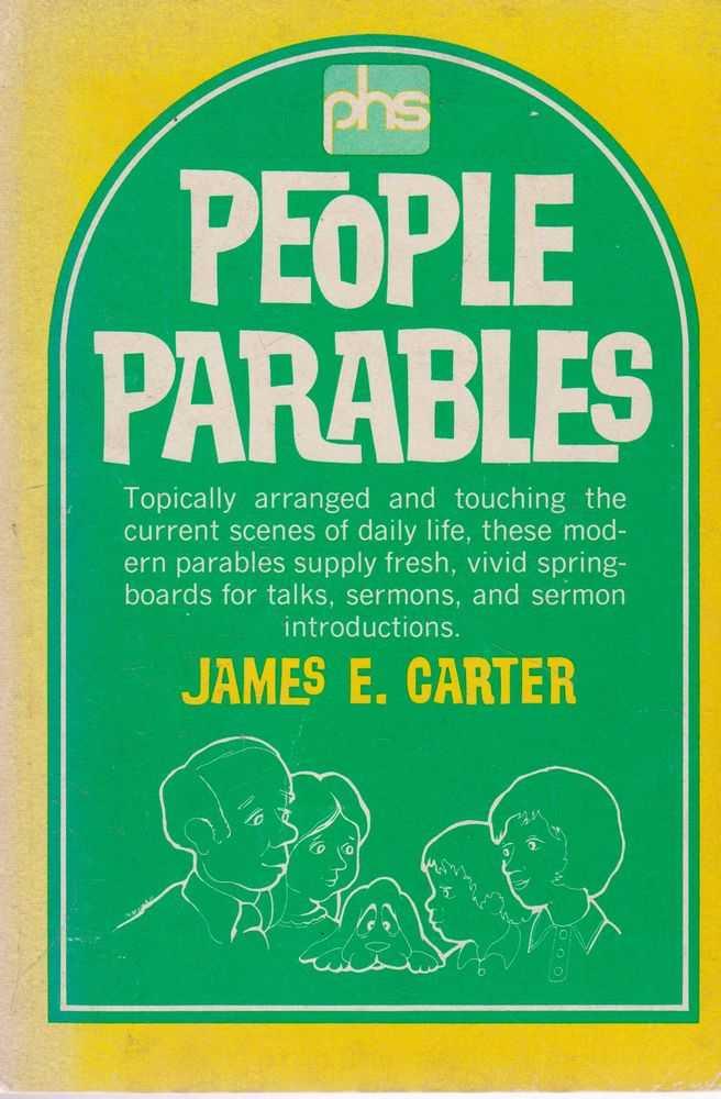 People Parables, James E. Carter