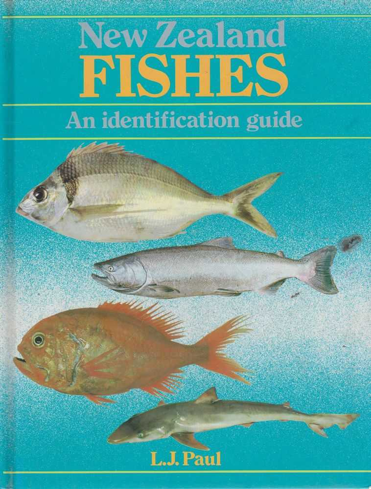 New Zealand Fishes: An Identification Guide, L. J. Paul