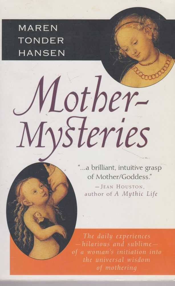 Mother-Mysteries, Maren Tonder Hansen