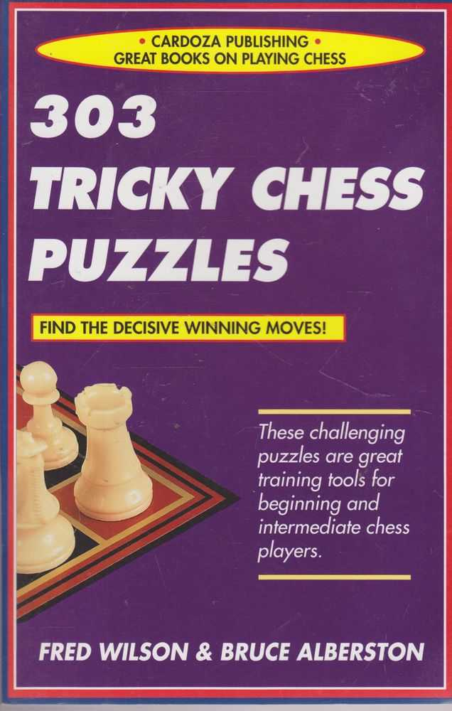 303 Tricky Chess Puzzles, Fred Wilson & Bruce Alberston