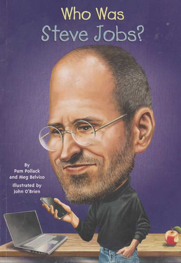 Who Was Steve Jobs?, Pam Pollack and Meg Belviso