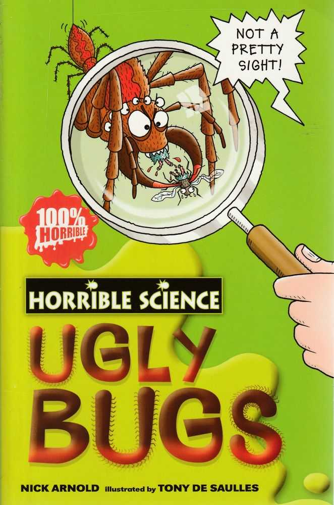 Horrible Science - Ugly Bugs, Nick Arnold