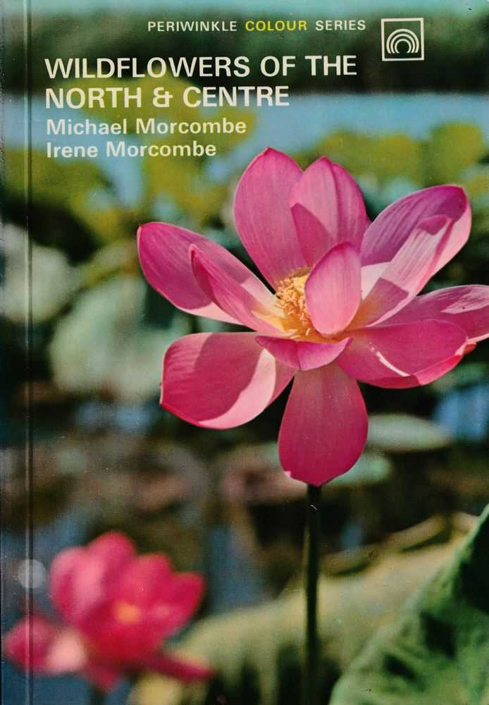 Wildflowers Of The North & Centre, Michael Morcombe and Irene Morcombe