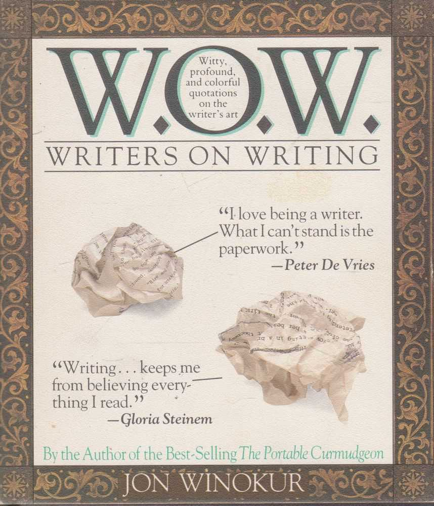 W.O.W. Writers on Writing, Jon Winokur