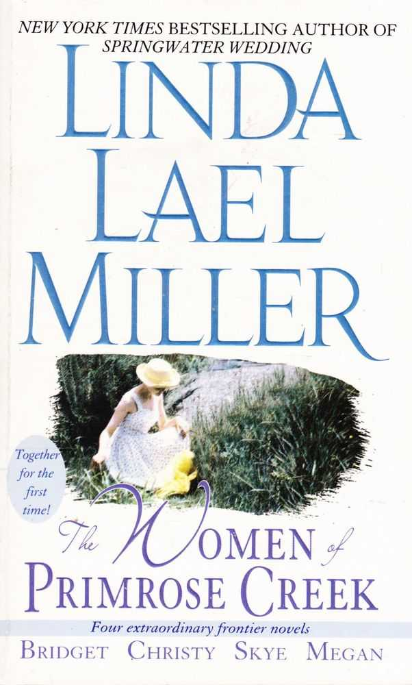 The Women of Primose Creek: Bridget; Christy; Skye; Megan [Four Extraordinary Frontier Novels], Linda Lael Miller