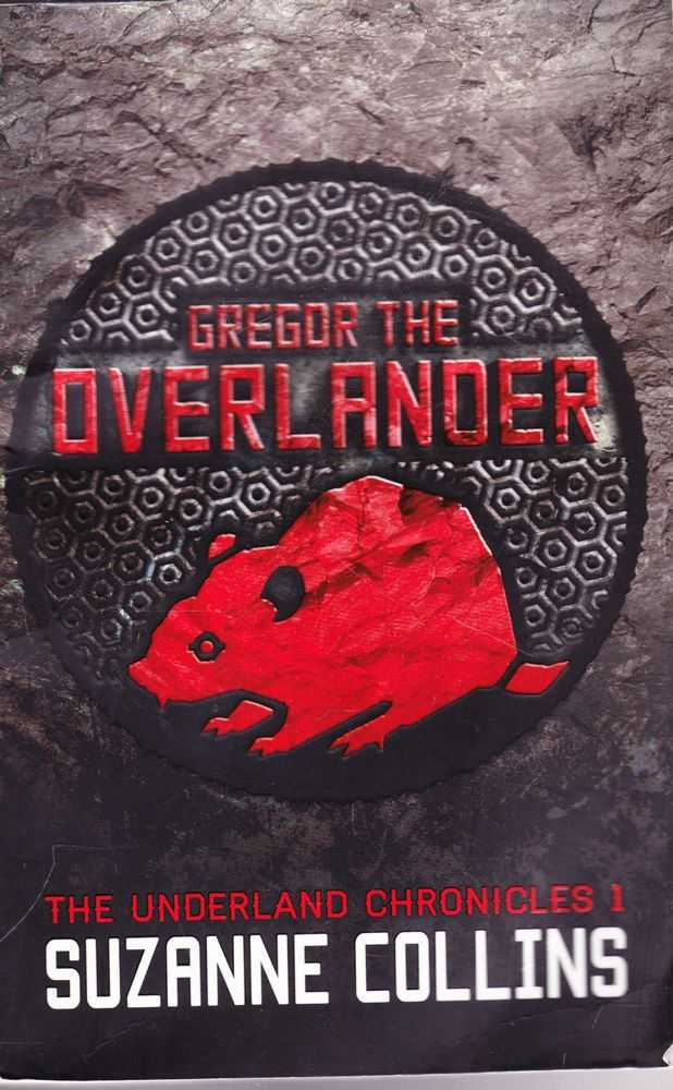 Gregor the Overlander [The Underland Chronicles 1], Suzanne Collins