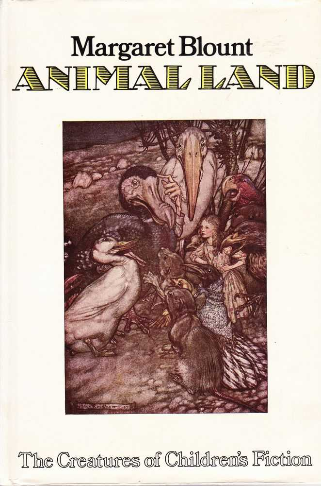 Animal Land: The Creatures of Children's Fiction, Margaret Blount