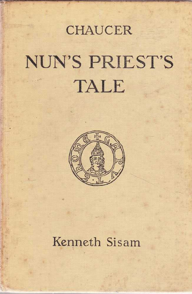 The Nun's Priest's Tale, Chaucer [Edited by Kenneth Sisam]